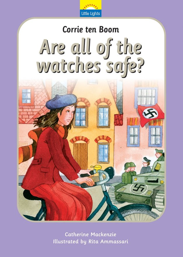 Corrie Ten Boom, Are all of the watches safe?