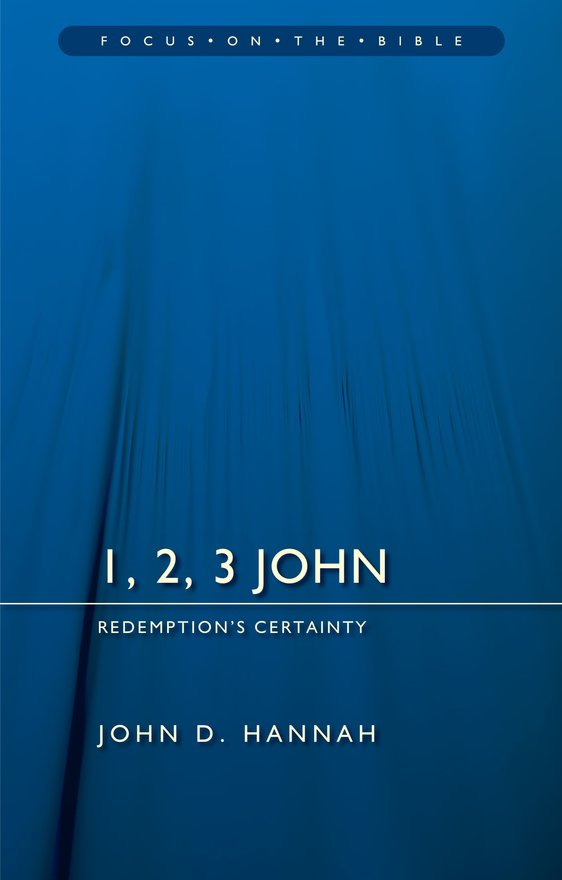 1, 2, 3 John, Redemption's Certainty