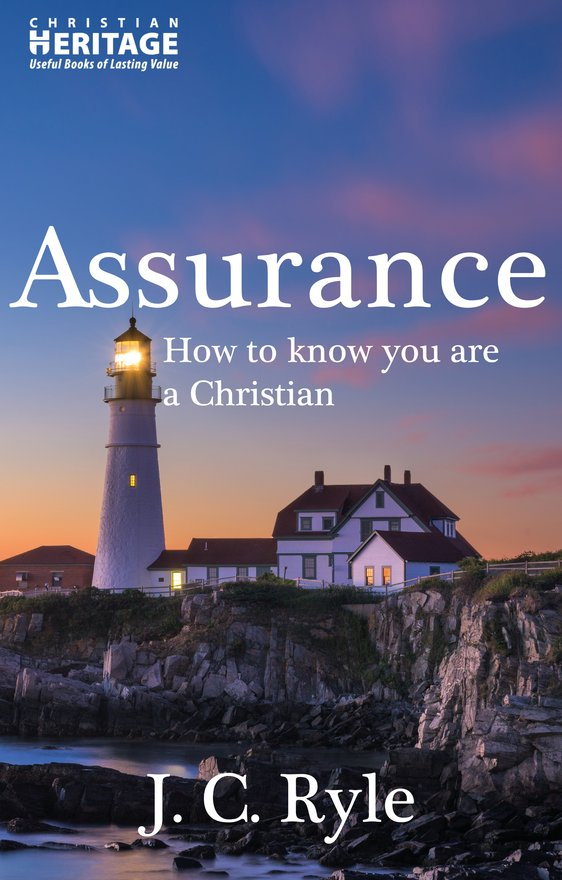 Assurance, How To Know You Are a Christian