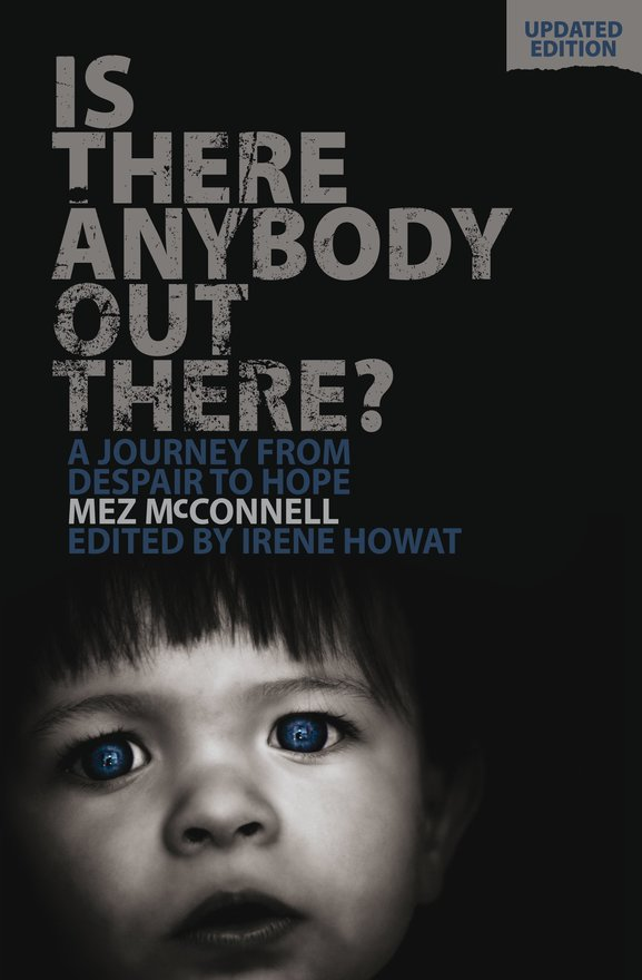 Is There Anybody Out There? - Second Edition, A Journey from Despair to Hope