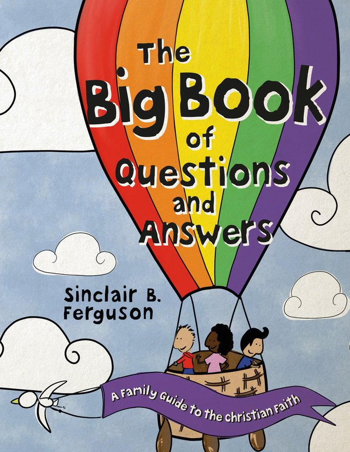 The Big Book of Questions and Answers, A Family Devotional Guide to the Christian Faith