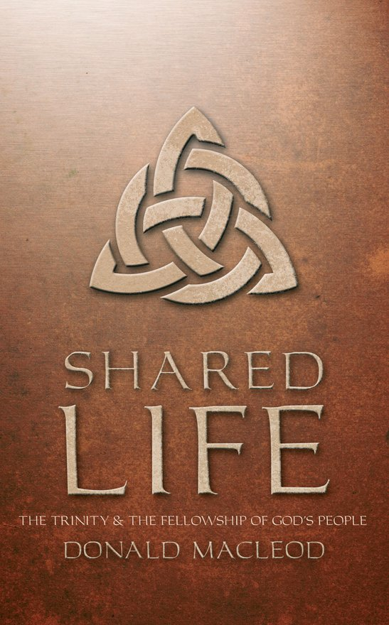 Shared Life, The Trinity and the Fellowship of God's people
