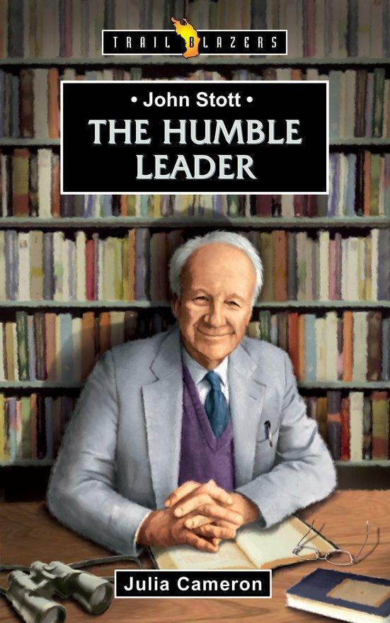 John Stott, The Humble Leader