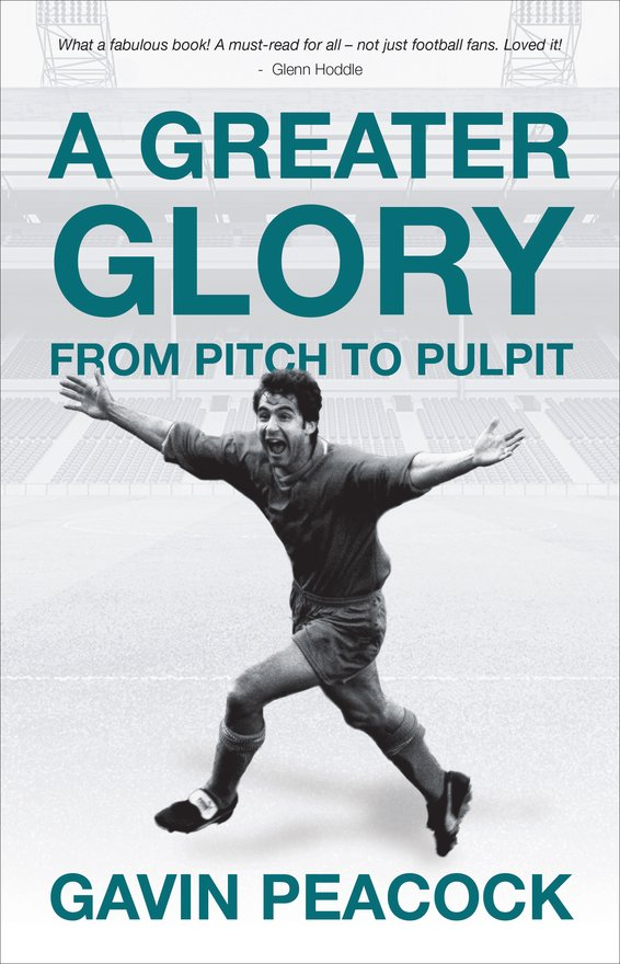 A Greater Glory, From Pitch to Pulpit