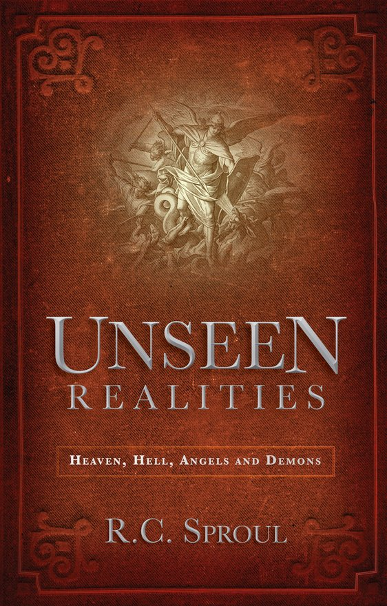 Unseen Realities, Heaven, Hell, Angels and Demons