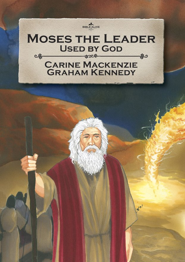 Moses the Leader, Used By God