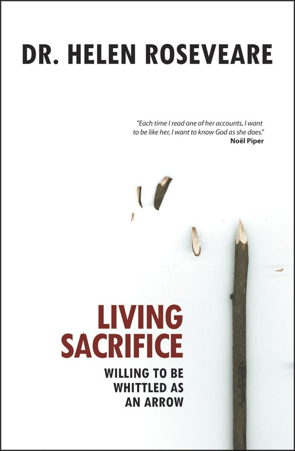 Living Sacrifice, Willing to be Whittled as an Arrow