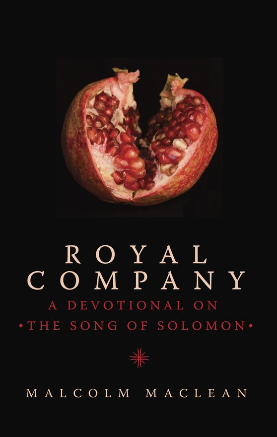 Royal Company, A Devotional on the Song of Solomon