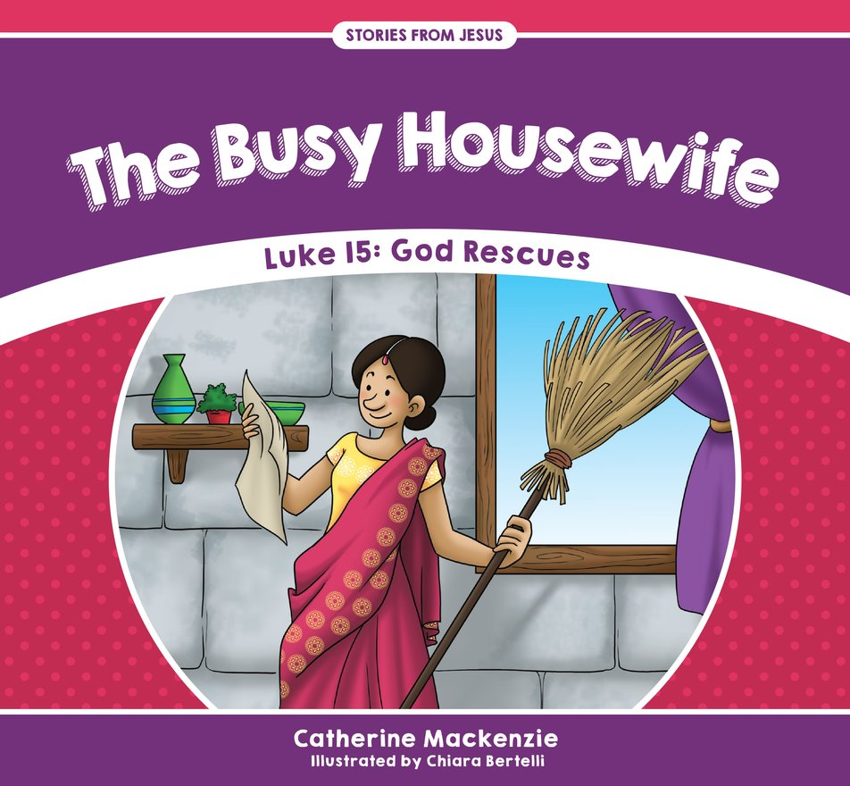 The Busy Housewife, Luke 15: God Rescues