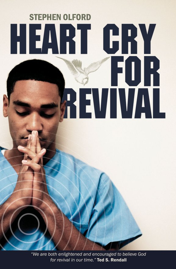 Heart Cry for Revival, What Revivals teach us for today