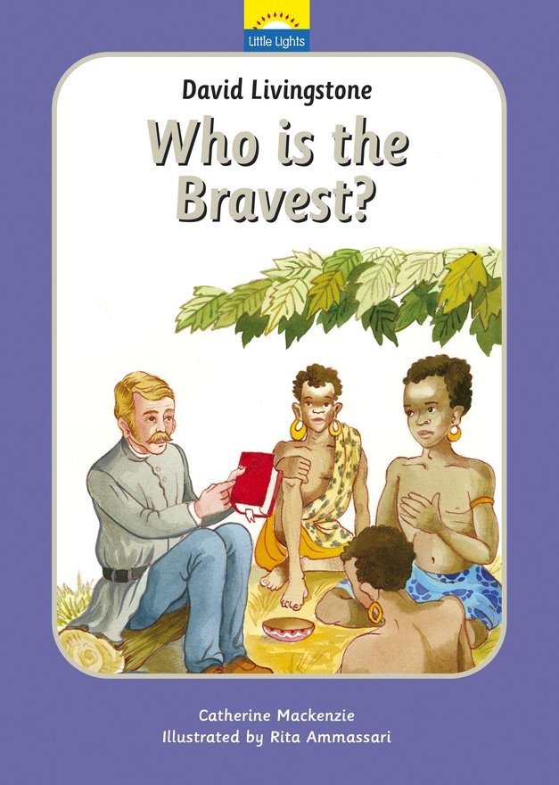 David Livingstone, Who is the bravest?