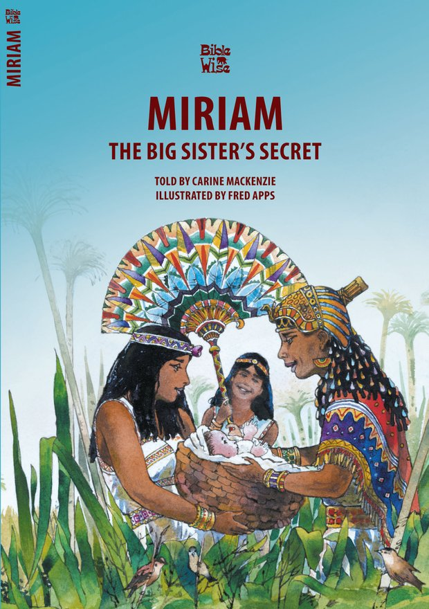 Miriam, The Big Sister's Secret