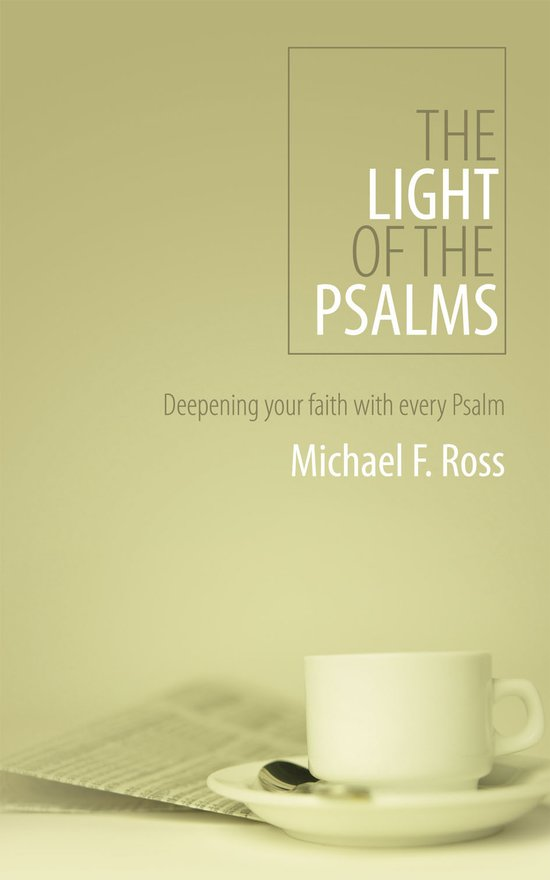 The Light of the Psalms, Deepening your faith with every Psalm