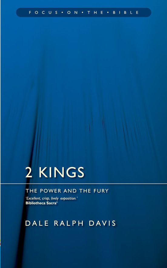 2 Kings, The Power and the Fury