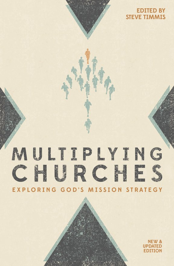 Multiplying Churches, Exploring God?s Mission Strategy