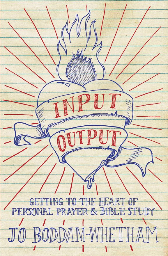 Input-output, Getting to the Heart of Personal Prayer and Bible Study