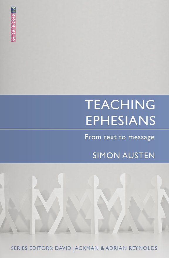 Teaching Ephesians, From text to message