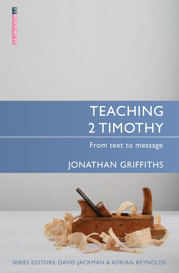 Teaching 2 Timothy, From Text to Message