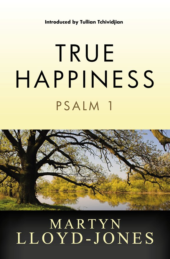 True Happiness, Psalm 1