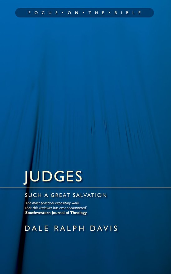 Judges, Such a Great Salvation