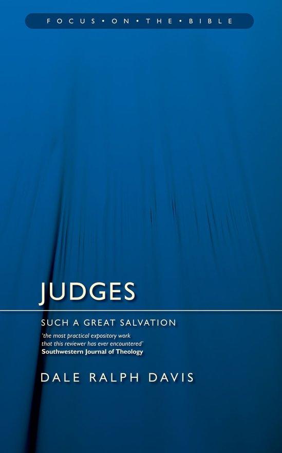 Judges, Such a Great Salvation