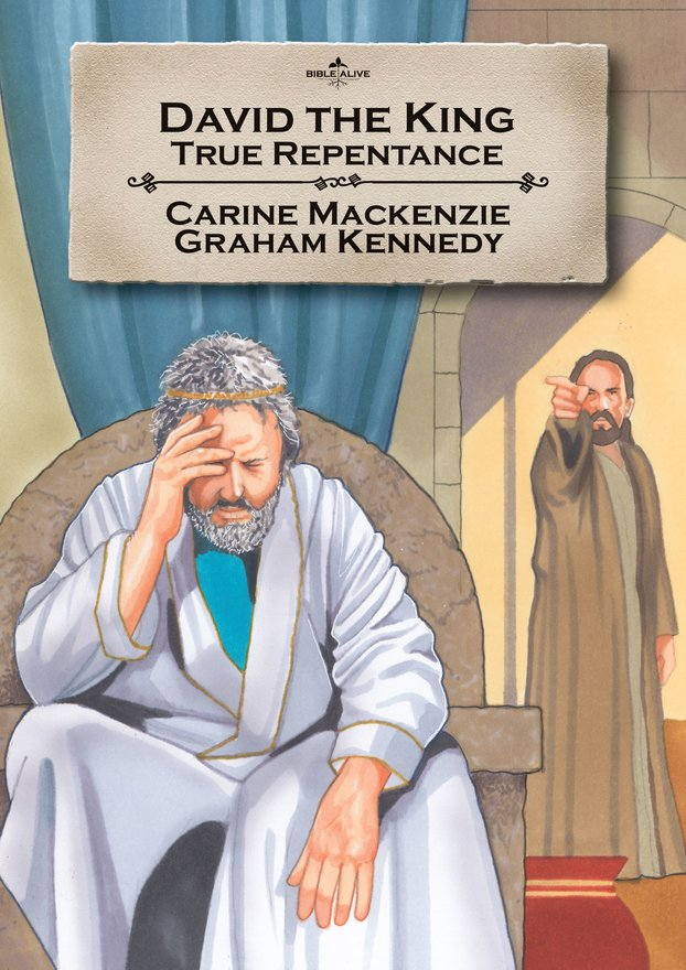 David the King, True repentance