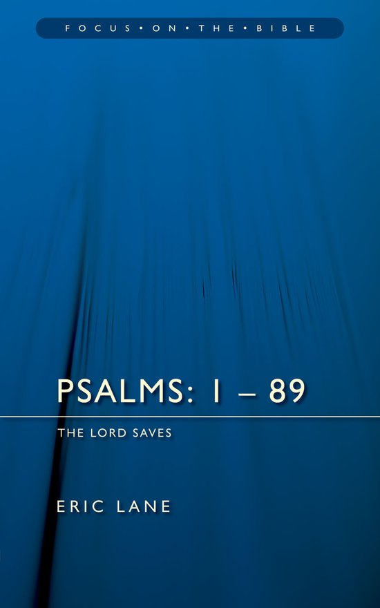 Psalms 1-89, The Lord Saves