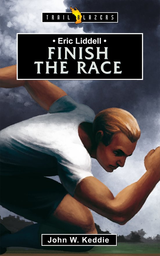Eric Liddell, Finish the Race