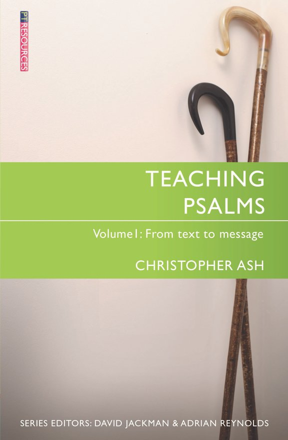Teaching Psalms Vol. 1, From Text to Message
