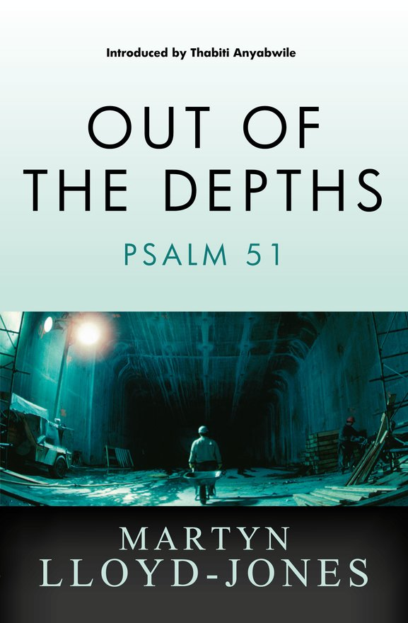 Out of the Depths, Psalm 51