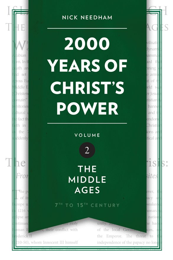 2,000 Years of Christ's Power Vol. 2, The Middle Ages
