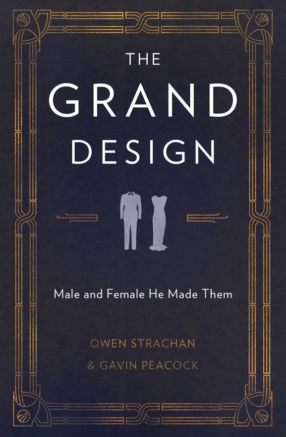 The Grand Design, Male and Female He Made Them