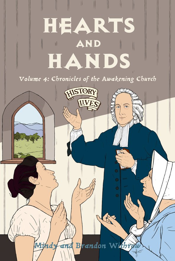 Hearts and Hands, Volume 4: Chronicles of the Awakening Church