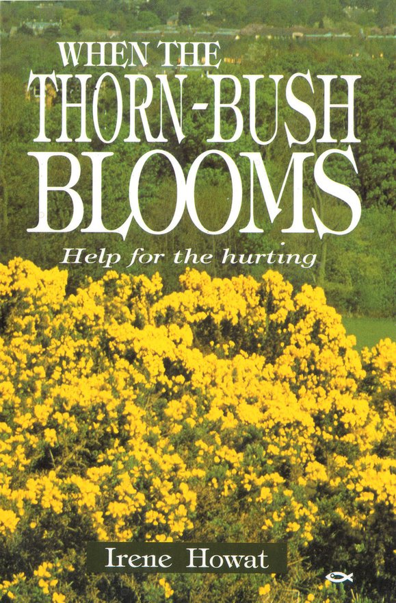When the Thornbush Blooms, Help for the hurting