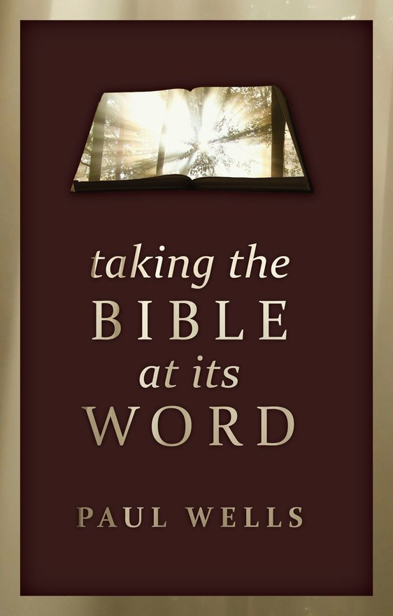 Taking the Bible at its Word