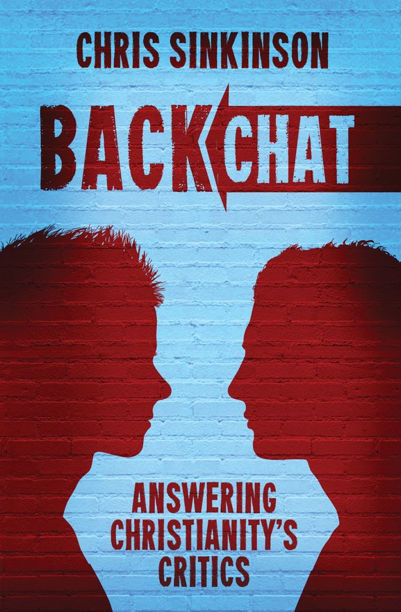 Backchat, Answering Christianity's Critics