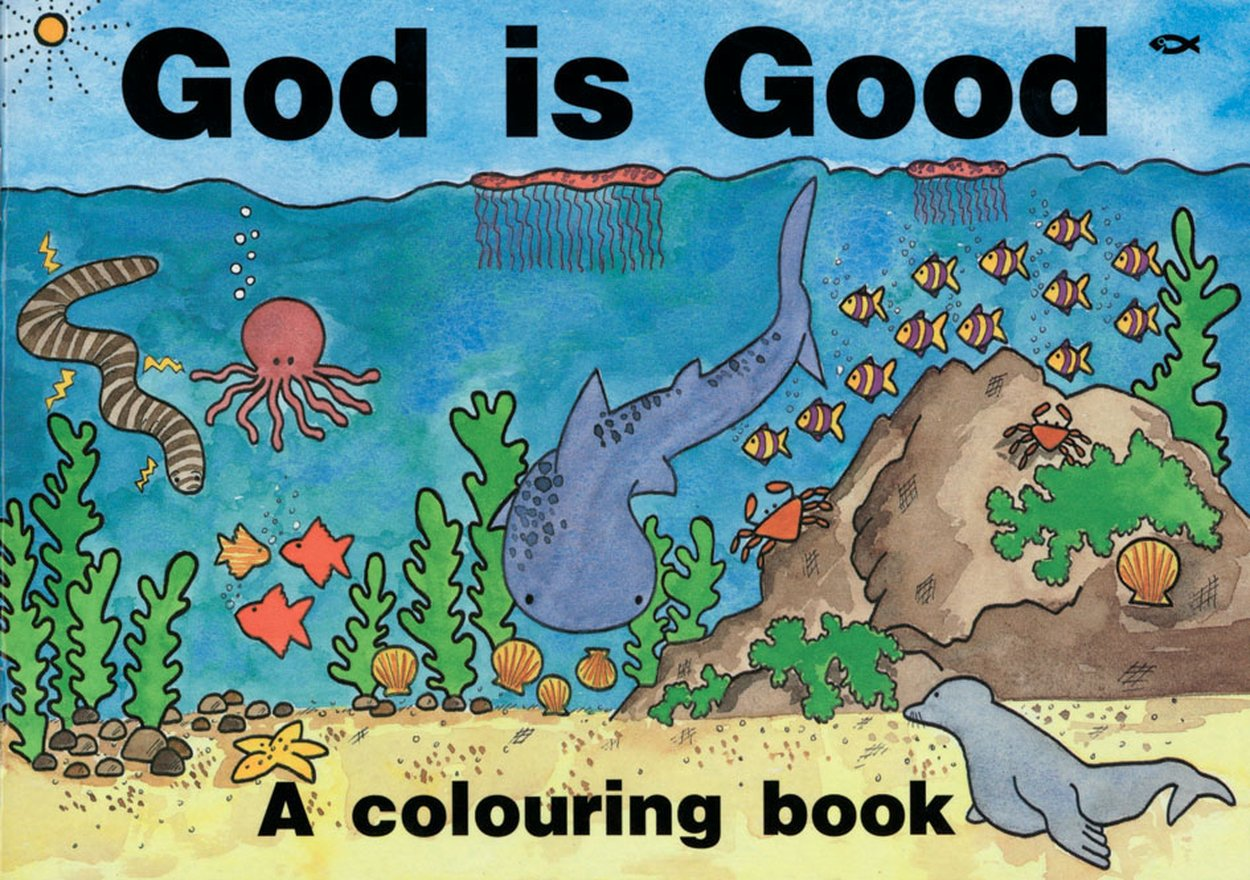 God Is Good, A Colouring Book