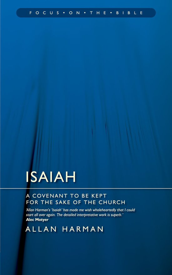 Isaiah, A Covenant to be Kept for the Sake of the Church