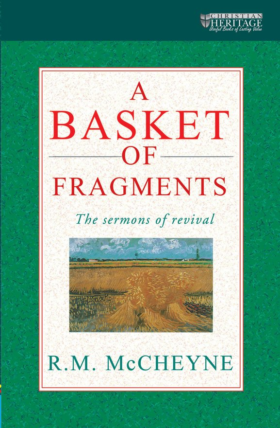 A Basket of Fragments, The sermons of revival