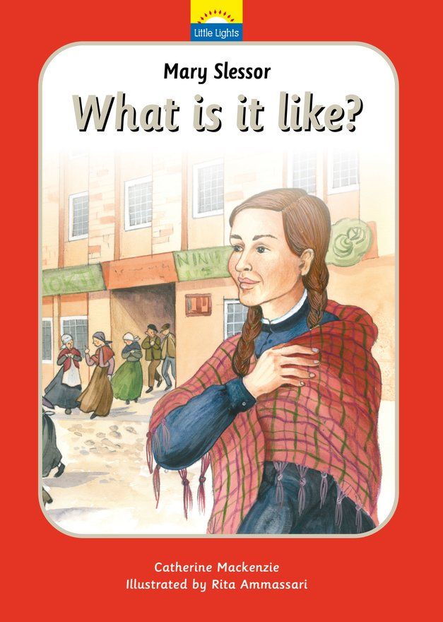 Mary Slessor, What is it like?