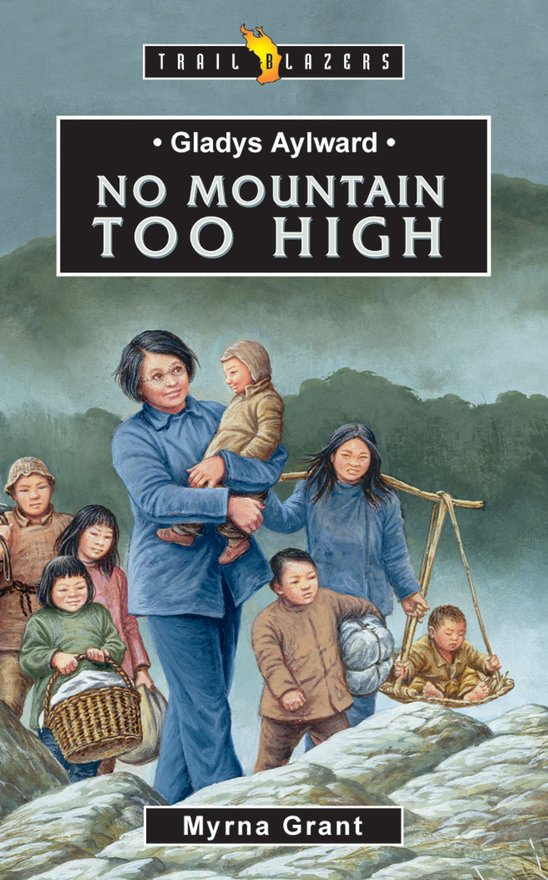 Gladys Aylward, No Mountain Too High