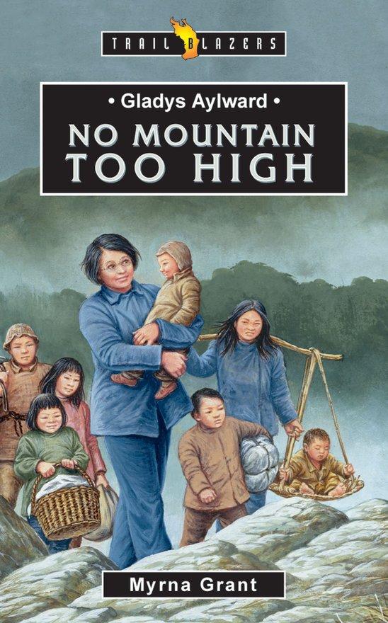 Gladys Aylward, No Mountain Too High
