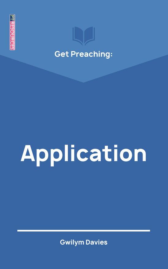 Get Preaching: Application