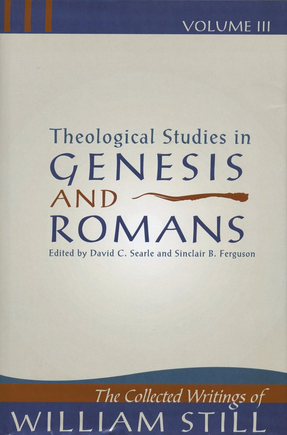 Theological Studies in Genesis & Romans, Theological Studies in Genesis and Romans