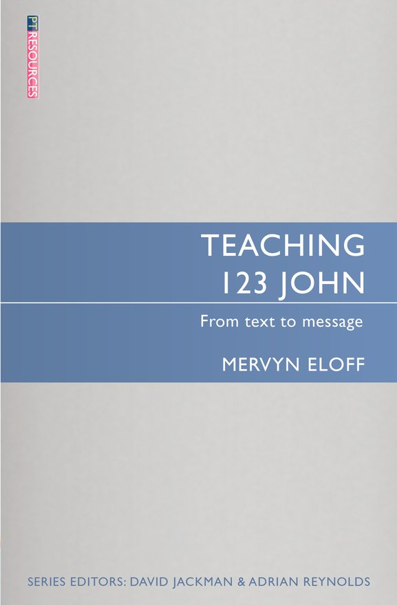 Teaching 1, 2, 3 John, From text to message