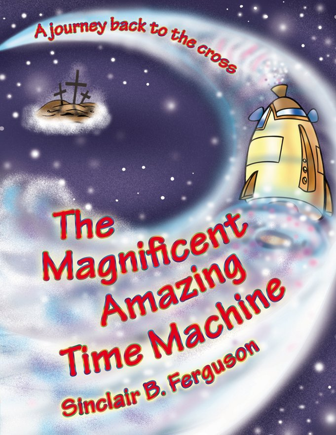 The Magnificent Amazing Time Machine, A Journey Back to the Cross