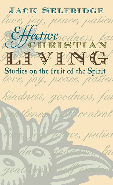 Effective Christian Living