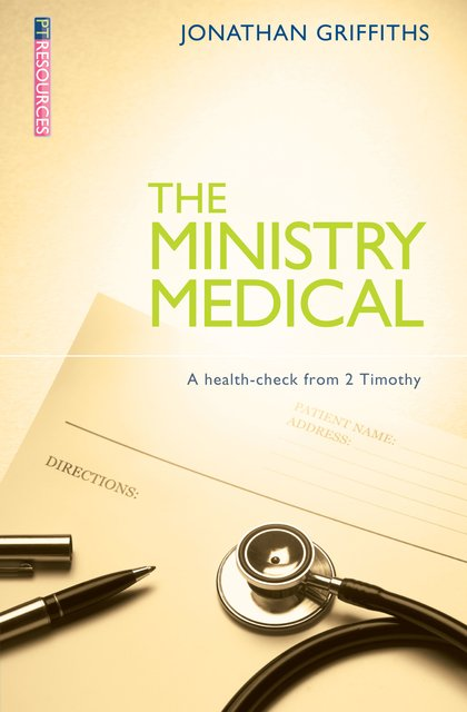 The Ministry MedicalA health-check from 2 Timothy