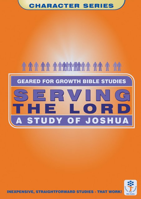 Serving the LordA Study of Joshua