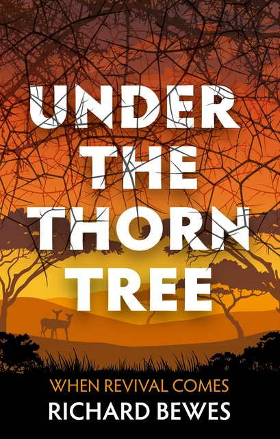 Under the Thorn TreeWhen Revival Comes